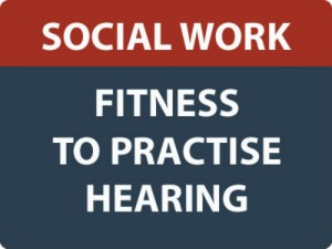 Social worker fitness to practise hearing